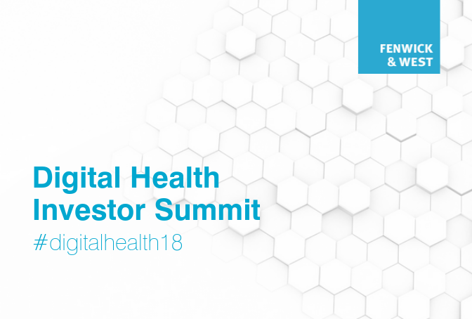 Fenwick & West Digital Health Investor Summit